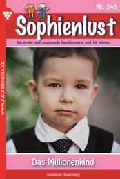 Sophienlust 245 – Familienroman - Das Millionenkind