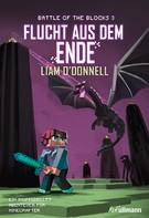 Liam O'Donnell: Flucht aus dem Ende: Battle of the Blocks Band 3 ★★★★★
