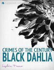 Crimes of the Century: The Black Dahlia Murder