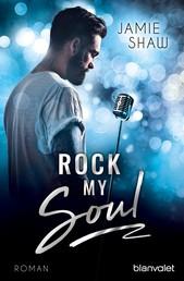 Rock my Soul - Roman