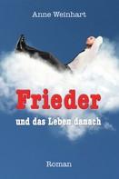 Anne Weinhart: Frieder