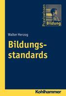 Walter Herzog: Bildungsstandards