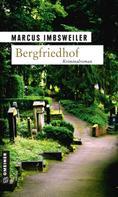 Marcus Imbsweiler: Bergfriedhof ★★★