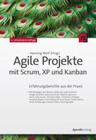 Henning Wolf: Agile Projekte mit Scrum, XP und Kanban ★★★