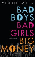 Michelle Miller: Bad Boys, Bad Girls, Big Money ★★★★