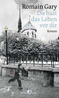 Romain Gary: Du hast das Leben vor dir ★★★★★