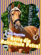 Tulla Hagström: Rette die Reitschule Petra! ★★★★★