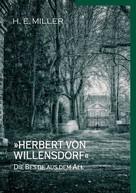 H.E. Miller: »Herbert von Willensdorf« Die Bestie aus dem All
