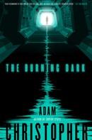 Adam Christopher: The Burning Dark