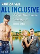 Vanessa Salt: All inclusive: Bekenntnisse eines Callboys 7 - Erotische Novelle