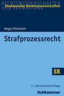 Martin Heger: Strafprozessrecht ★★★★★