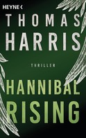Thomas Harris: Hannibal Rising ★★★★