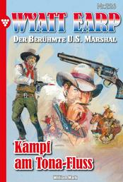 Wyatt Earp 226 – Western - Kampf am Tonga-Fluss