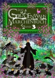 Das Größenwahn Märchenbuch - Band 3