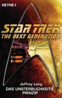 Jeffrey Lang: Star Trek - The Next Generation: Das Unsterblichkeitsprinzip ★★★★