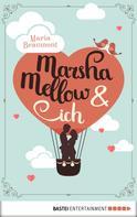 Maria Beaumont: Marsha Mellow und ich ★★★