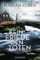 Harlan Coben: Kein Friede den Toten ★★★★
