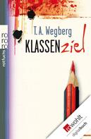 T. A. Wegberg: Klassenziel ★★★★