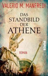 Das Standbild der Athene - Roman