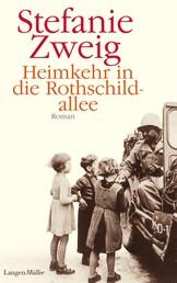 Heimkehr in die Rothschildallee - Roman