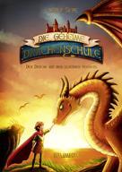 Emily Skye: Die geheime Drachenschule - Der Drache mit den silbernen Hörnern ★★★★★