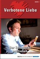Katharina Verl: Verbotene Liebe - Folge 02 ★★★