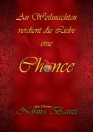 Norma Banzi: An Weihnachten verdient die Liebe eine Chance ★★★★