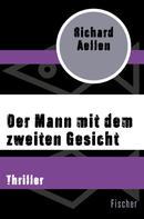 Richard Aellen: Der Mann mit dem zweiten Gesicht