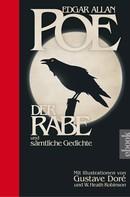 Edgar Allan Poe: Der Rabe und sämtliche Gedichte ★★★★★