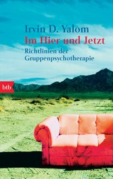 Im Hier und Jetzt - Richtlinien der Gruppenpsychotherapie