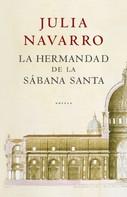 Julia Navarro: La hermandad de la Sábana Santa ★★★★★