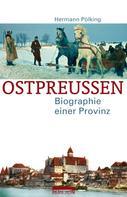 Hermann Pölking: Ostpreußen ★★★★