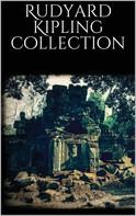 Rudyard Kipling: Rudyard Kipling Collection
