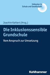 Die Inklusionssensible Grundschule - Vom Anspruch zur Umsetzung