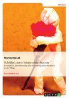 Marion Kosak: SchülerInnen leiten eine Station