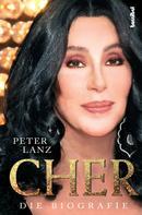 Peter Lanz: Cher - Die Biografie ★★★