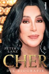 Cher - Die Biografie