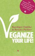 Ruediger Dahlke: Veganize your life! ★★★★
