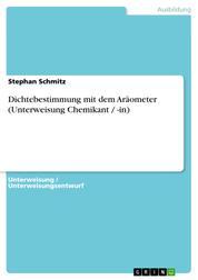 Dichtebestimmung mit dem Aräometer (Unterweisung Chemikant / -in)