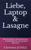 Christina Jonke: Liebe, Laptop & Lasagne