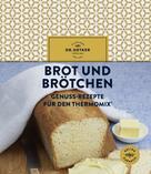 Dr. Oetker: Brot und Brötchen ★★★★