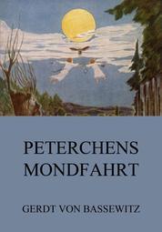 Peterchens Mondfahrt - Illustrierte Ausgabe