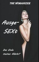 The Womanizer: AusgeSEXt
