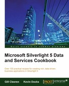 Gill Cleeren: Microsoft Silverlight 5 Data and Services Cookbook