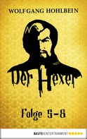 Wolfgang Hohlbein: Der Hexer - Folge 5-8 ★★★★★