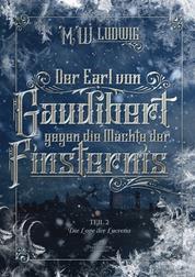 Der Earl von Gaudibert gegen die Mächte der Finsternis - Teil 2 - Die Loge der Lucretia