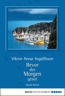 Viktor Arnar Ingólfsson: Bevor der Morgen graut ★★★★