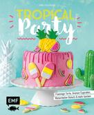 Emma Friedrichs: Tropical Party ★★★★