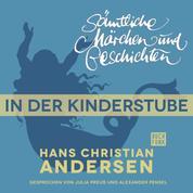 H. C. Andersen: Sämtliche Märchen und Geschichten, In der Kinderstube