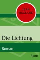 Jean Hegland: Die Lichtung ★★★★
